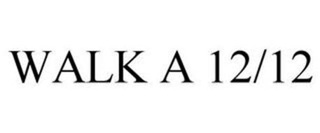 WALK A 12/12