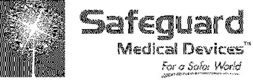 SAFEGUARD MEDICAL DEVICES FOR A SAFER WORLD AND DESIGN
