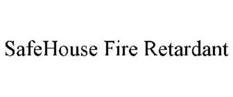 SAFEHOUSE FIRE RETARDANT