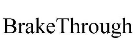 BRAKE THROUGH