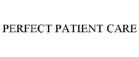 PERFECT PATIENT CARE