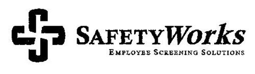 SS SAFETYWORKS EMPLOYEE SCREENING SOLUTIONS