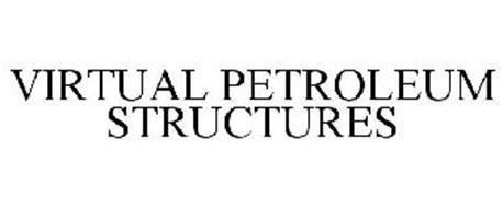 VIRTUAL PETROLEUM STRUCTURES