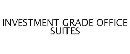 INVESTMENT GRADE OFFICE SUITES