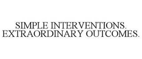 SIMPLE INTERVENTIONS. EXTRAORDINARY OUTCOMES.