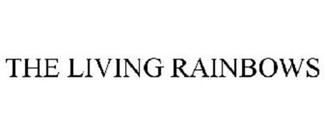 THE LIVING RAINBOWS