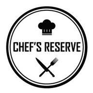 CHEF'S RESERVE