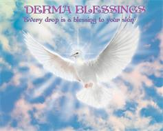 """DERMA BLESSINGS """"EVERY DROP IS A BLESSING TO YOUR SKIN"""""""