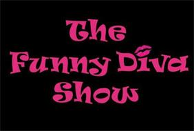 THE FUNNY DIVA SHOW