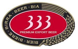 333 PREMIUM EXPORT BEER BIER BIERE BIRRA BEER BIA