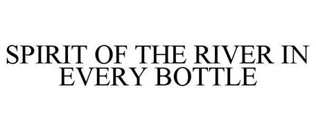 SPIRIT OF THE RIVER IN EVERY BOTTLE