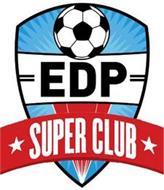 EDP SUPER CLUB