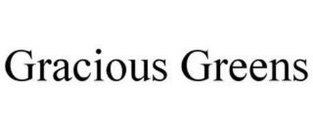GRACIOUS GREENS
