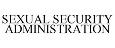SEXUAL SECURITY ADMINISTRATION