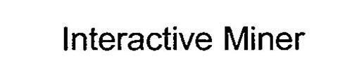 INTERACTIVE MINER