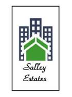 SALLEY ESTATES