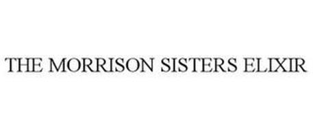 THE MORRISON SISTERS ELIXIR