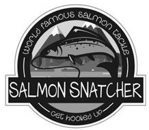WORLD FAMOUS SALMON TACKLE SALMON SNATCHER GET HOOKED UP