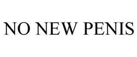 NO NEW PENIS