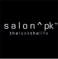 SALON ^ PK THE LOOK THE LIFE
