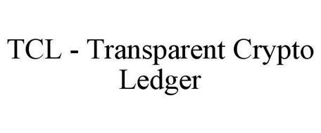 TCL - TRANSPARENT CRYPTO LEDGER