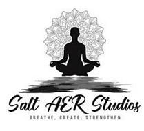 SALT AER STUDIOS BREATHE, CREATE, STRENGTHEN