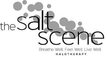 THE SALT SCENE BREATHE WELL. FEEL WELL. LIVE WELL. HALOTHERAPY