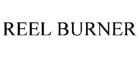 REEL BURNER