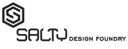 S SALTY DESIGN FOUNDRY