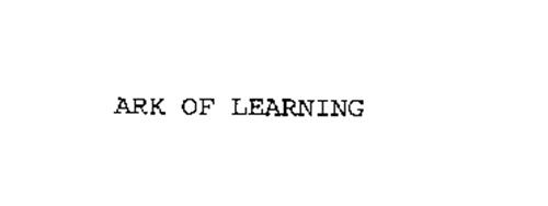 ARK OF LEARNING