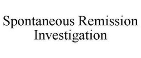 SPONTANEOUS REMISSION INVESTIGATION