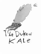 THE DUKE OF KALE