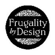 FRUGALITY BY DESIGN