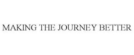 MAKING THE JOURNEY BETTER