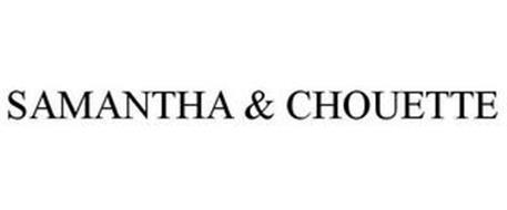 SAMANTHA & CHOUETTE