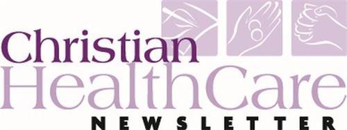 CHRISTIAN HEALTH CARE NEWSLETTER