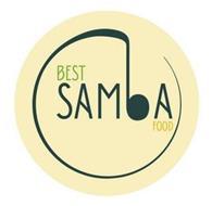 BEST SAMBA FOOD