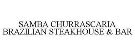 SAMBA CHURRASCARIA BRAZILIAN STEAKHOUSE& BAR