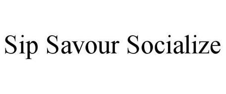 SIP SAVOUR SOCIALIZE