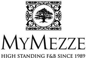 MYMEZZE HIGH STANDING F&B SINCE 1989