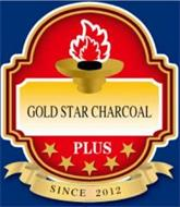 GOLD STAR CHARCOAL PLUS SINCE 2012