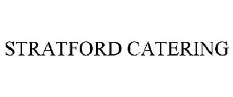 STRATFORD CATERING