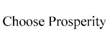 CHOOSE PROSPERITY