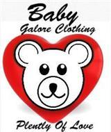BABY GALORE CLOTHING PLENTY OF LOVE