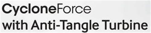 CYCLONEFORCE WITH ANTI-TANGLE TURBINE