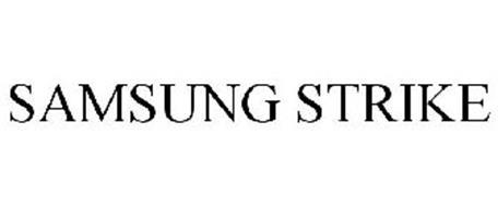 SAMSUNG STRIKE