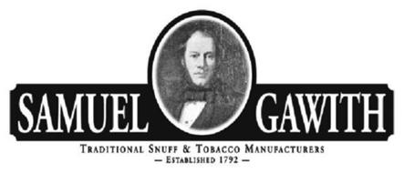 SAMUEL GAWITH TRADITIONAL SNUFF & TOBACCO MANUFACTURERS ESTABLISHED 1792.