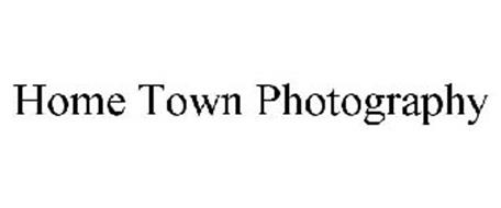 HOME TOWN PHOTOGRAPHY