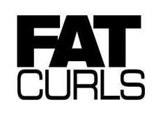 FAT CURLS