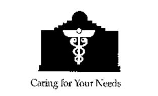 CARING FOR YOUR NEEDS